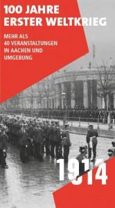 Aachen_100 Jahre Erster Weltkrieg